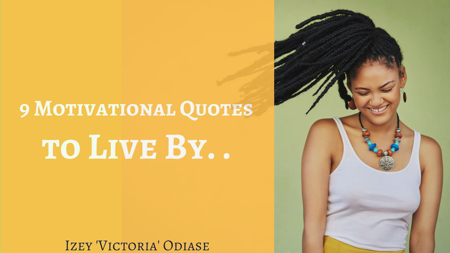 9 Motivational Quotes to Live By