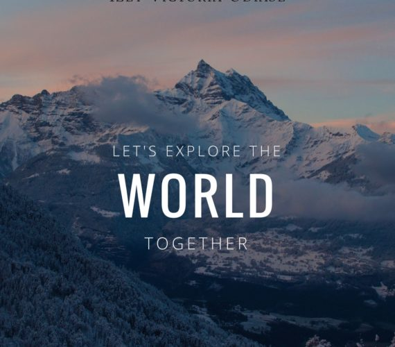 Let's explore the world together