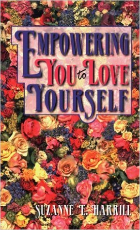 Empowering you to love yourself SuZanne Harrill