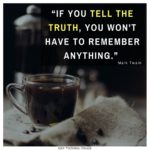 Quotes About Truth The Telling
