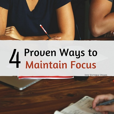 Ways to Maintain Focus