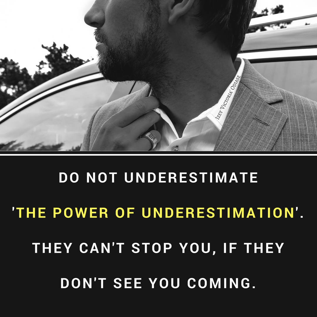 7 Quotes On The Power Of Being Underestimated