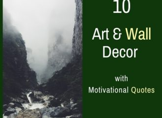 10 Art and Wall Decor with Inspiring Motivational Quotes. Izey Victoria Odiase